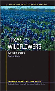 Texas Wildflowers: A Field Guide TG098